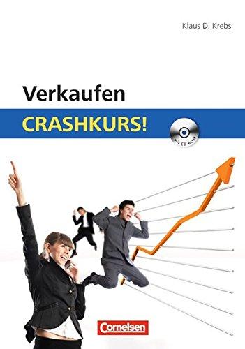 Verkaufen: Crashkurs!: Mit CD-ROM: Krebs, Klaus D.