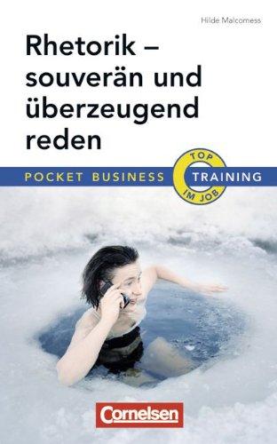 9783589238842: Rhetorik - souver�n und �berzeugend reden: Pocket Business Training