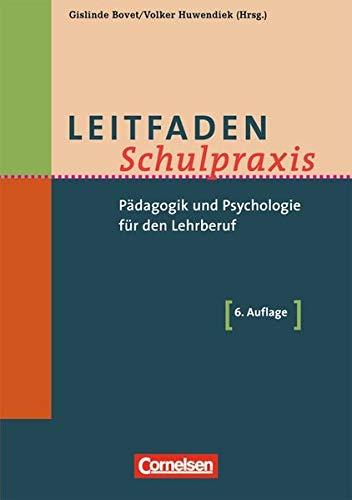 9783589239016: Leitfaden Schulpraxis: Pädagogik und Psychologie für den Lehrberuf