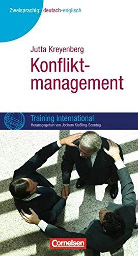 Training International: Konfliktmanagement: Kreyenberg, Jutta