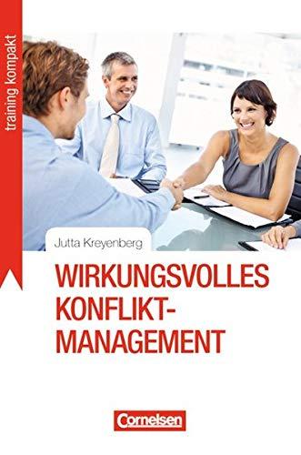Training kompakt: Wirkungsvolles Konfliktmanagement: Jutta Kreyenberg