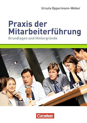9783589240234: Managementkompetenz: Praxis der Mitarbeiterführung: Grundlagen und Hintergründe