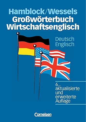 9783589240500: Großwörterbuch Wirtschaftsenglisch. Deutsch - Englisch