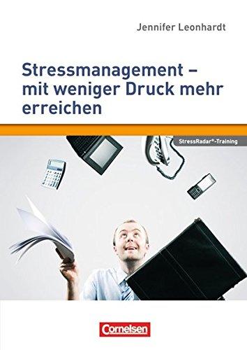 9783589240739: Persönlichkeitskompetenz: Stressmanagement - mit weniger Druck mehr erreichen