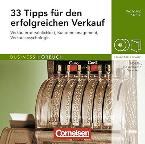 9783589241262: 33 Tipps für den erfolgreichen Verkauf: Verkäuferpersönlichkeit - Kundenmanagement - Verkaufspsychologie. Hör-CDs mit Begleitheft