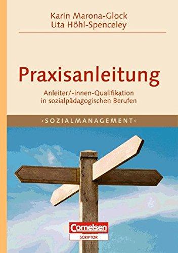 9783589242054: Praxisanleitung Sozialmanagement: Anleiter/Innen-Qualifikation in sozialpädagogischen Berufen