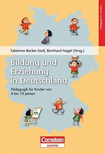 9783589246151: Beiträge zur Bildungsqualität: Bildung und Erziehung in Deutschland: Pädagogik für Kinder von 0-10 Jahren