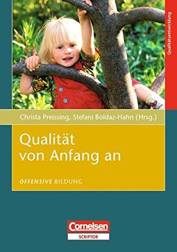 Offensive Bildung: Qualität von Anfang an Boldaz-Hahn, Stefani and Preissing, Dr. Christa