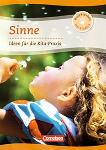 9783589247158: Projektarbeit mit Kindern: Projekt: Sinne: Ideen für die Kita-Praxis