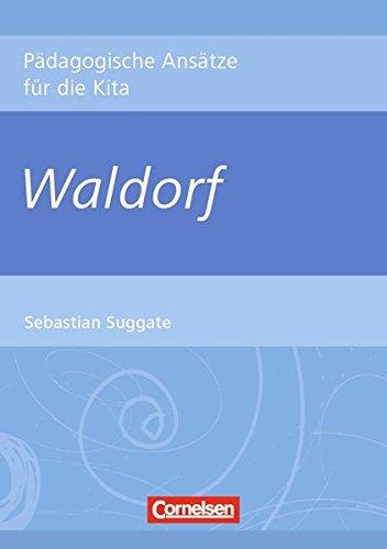 9783589248230: Pädagogische Ansätze für die Kita: Waldorf