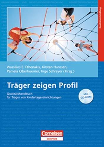 9783589252947: Träger zeigen Profil: Qualitätshandbuch für Träger von Kindertageseinrichtungen