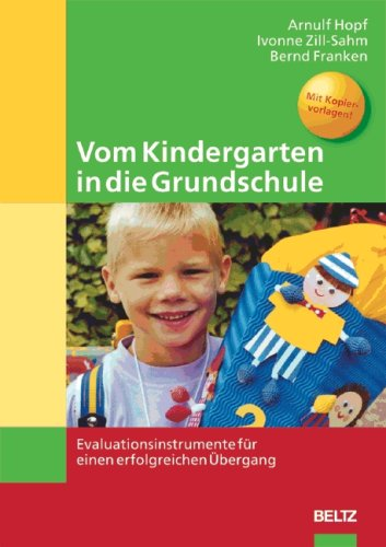 9783589253166: Vom Kindergarten in die Grundschule. Evaluationsinstrumente für einen erfolgreichen Ã?bergang
