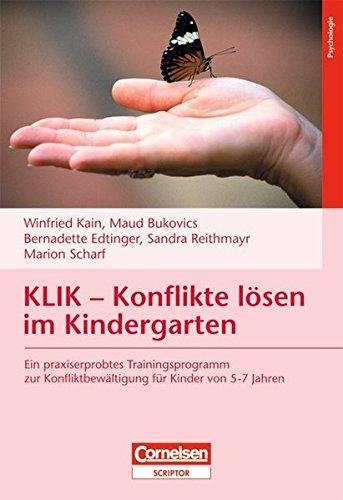 9783589253203: KLIK - Konflikte lösen im Kindergarten: Ein praxiserprobtes Trainingsprogramm zur Konfliktbewältigung für Kinder von 5-7 Jahren