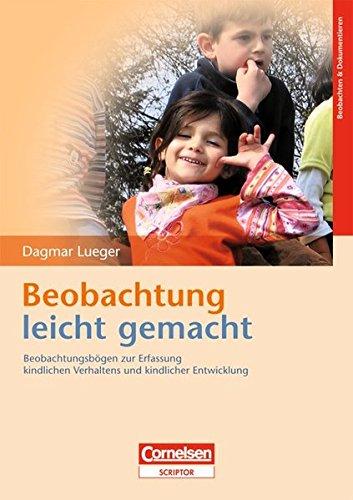 9783589253494: Beobachtung leicht gemacht: Beobachtungsbögen zur Erfassung kindlichen Verhaltens und kindlicher Entwicklungen