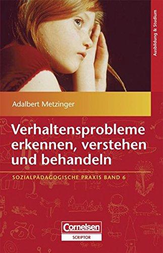 9783589253524: Verhaltensprobleme erkennen, verstehen und behandeln