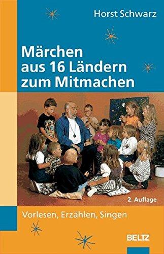 9783589253746: Märchen aus 16 Ländern zum Mitmachen: Vorlesen, Erzählen, Singen