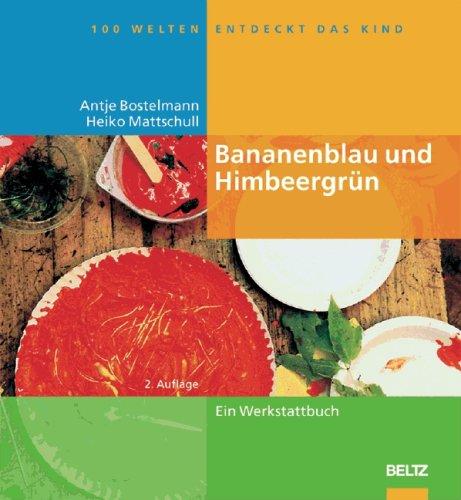 9783589254163: Bananenblau und Himbeergrün