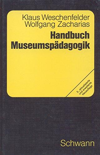 9783590142855: Handbuch Museumspädagogik - Orientierungen und Methoden für die Praxis