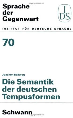9783590156708: Die Semantik der deutschen Tempusformen (Sprache der Gegenwart)