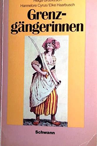 Grenzgängerinnen - Helga Grubitzsch