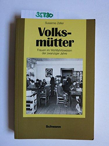 9783590180611: Volksmütter mit staatlicher Anerkennung: Frauen im Wohlfahrtswesen der zwanziger Jahre (Geschichtsdidaktik. Reihe, Frauengeschichte)