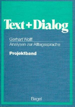 Analysen zur Alltagssprache: Wolff, Gerhart: