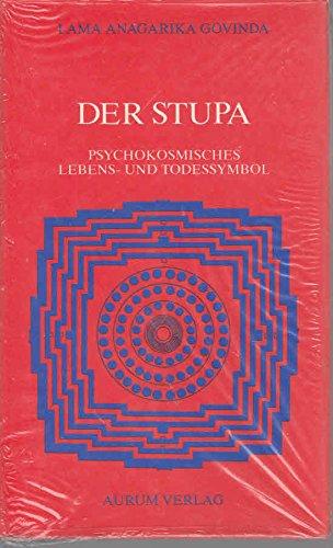 9783591080620: Der Stupa. Psycho-kosmisches Lebens- und Todessymbol