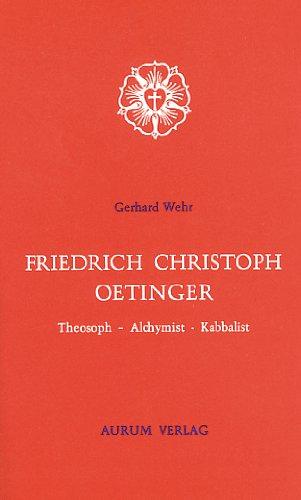 9783591080682: Friedrich Christoph Oetinger: Theosoph, Alchymist, Kabbalist (Fermenta cognitionis)