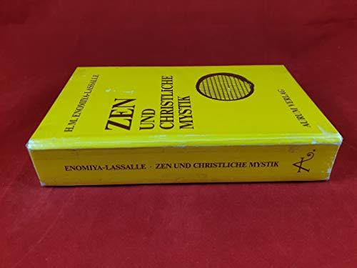 Zen und christliche Mystik Enomiya-Lassalle, Hugo M.