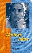 Wechseljahre. Ein ganzheitlicher Wandlungsprozeß. (3591084336) by Judy Hall; Robert Jacobs