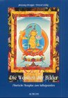 9783591084628: Die Weisheit der Bilder. Tibetische Thangkas zum Selbstgestalten.