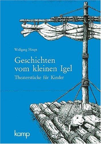 9783592100501: Geschichten vom kleinen Igel: Theaterstücke für Kinder