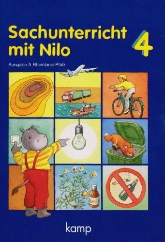 Sachunterricht mit Nilo. 4 Schuljahr. Ausgabe A: Ulrich Sachsse