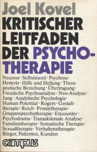 Kritischer Leitfaden der Psychotherapie.: Kovel, Joel: