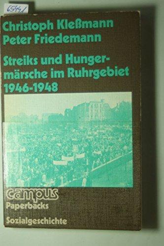 9783593322285: Streiks und Hungerm�rsche im Ruhrgebiet 1946-1948