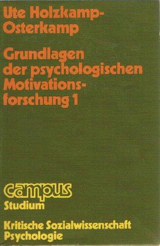 9783593325200: Grundlagen der psychologischen Motivationsforschung 1