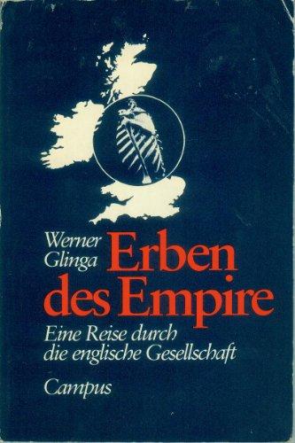 9783593331768: Erben des Empire: Eine Reise durch die englische Gesellschaft