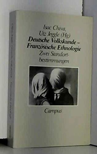 Deutsche Volkskunde - Französische Ethnologie: Zwei Standortbestimmungen