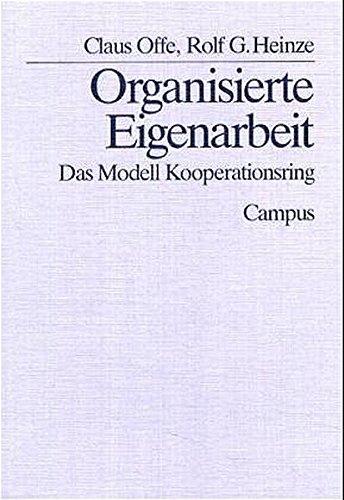 9783593341217: Organisierte Eigenarbeit : das Modell Kooperationsring.