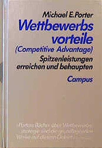 9783593341446: Wettbewerbsvorteile (Competitive Advantage). Spitzenleistungen erreichen und behaupten