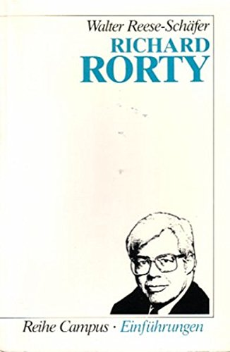 9783593345826: Richard Rorty (Einfuhrungen) [Paperback] by Reese-Schafer, Walter