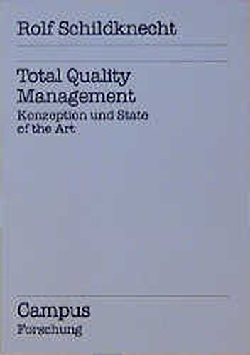 9783593347721: Total Quality Management. Konzeption und State of the Art
