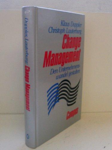 9783593351193: Change Management. Den Unternehmenswandel gestalten