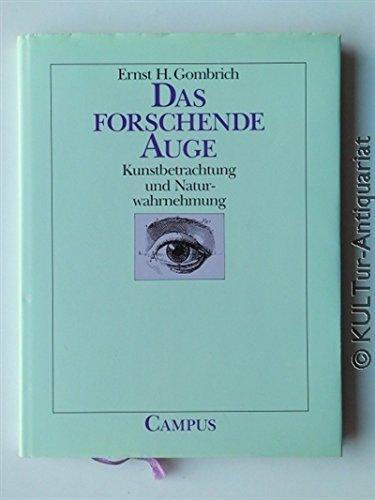 9783593351551: Das forschende Auge: Kunstbetrachtung und Naturwahrnehmung (Sonderband der Edition Pandora) (German Edition)