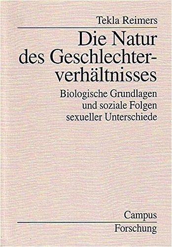 9783593351735: Die Natur des Geschlechterverhältnisses: Biologische Grundlagen und soziale Folgen sexueller Unterschiede