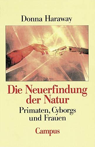 9783593352411: Die Neuerfindung der Natur: Primaten, Cyborgs und Frauen