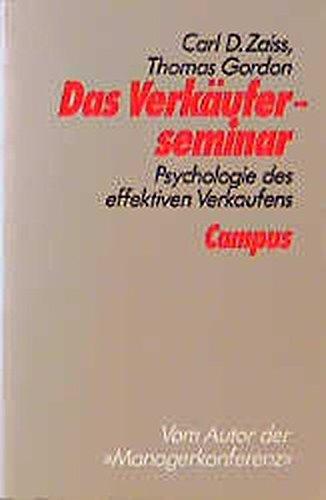 9783593352701: Das Verkäuferseminar. Psychologie des effektiven Verkaufens.