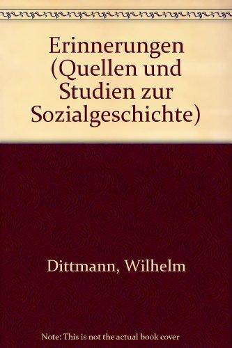 Erinnerungen. 3 Volumes. Bearbeitet und eingeleitet von Jurgen Rojahn.: Wilhelm Dittmann.