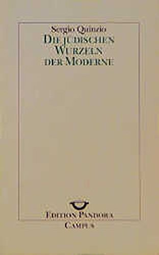 9783593353647: Die jüdischen Wurzeln der Moderne. ( = Edition Pandora, 30) .