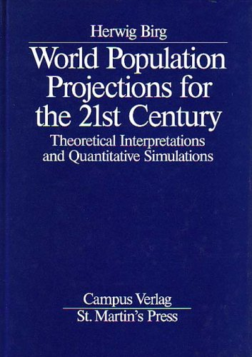 World Population Projections for the 21st Century: Theoretical Interpretations and Quantitative ...